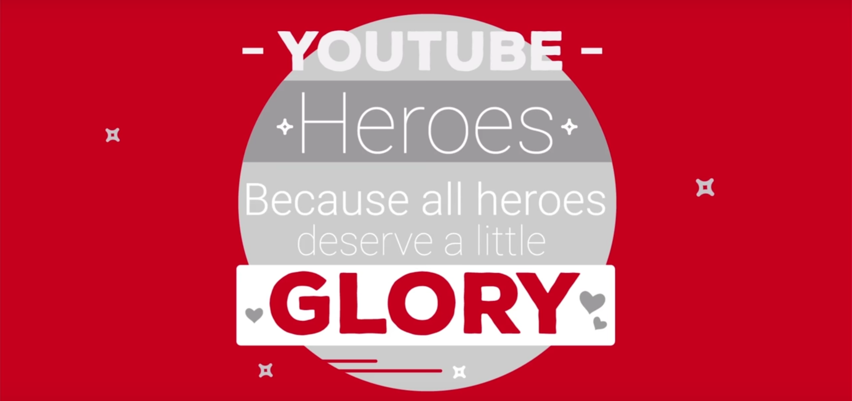 YouTube Heros