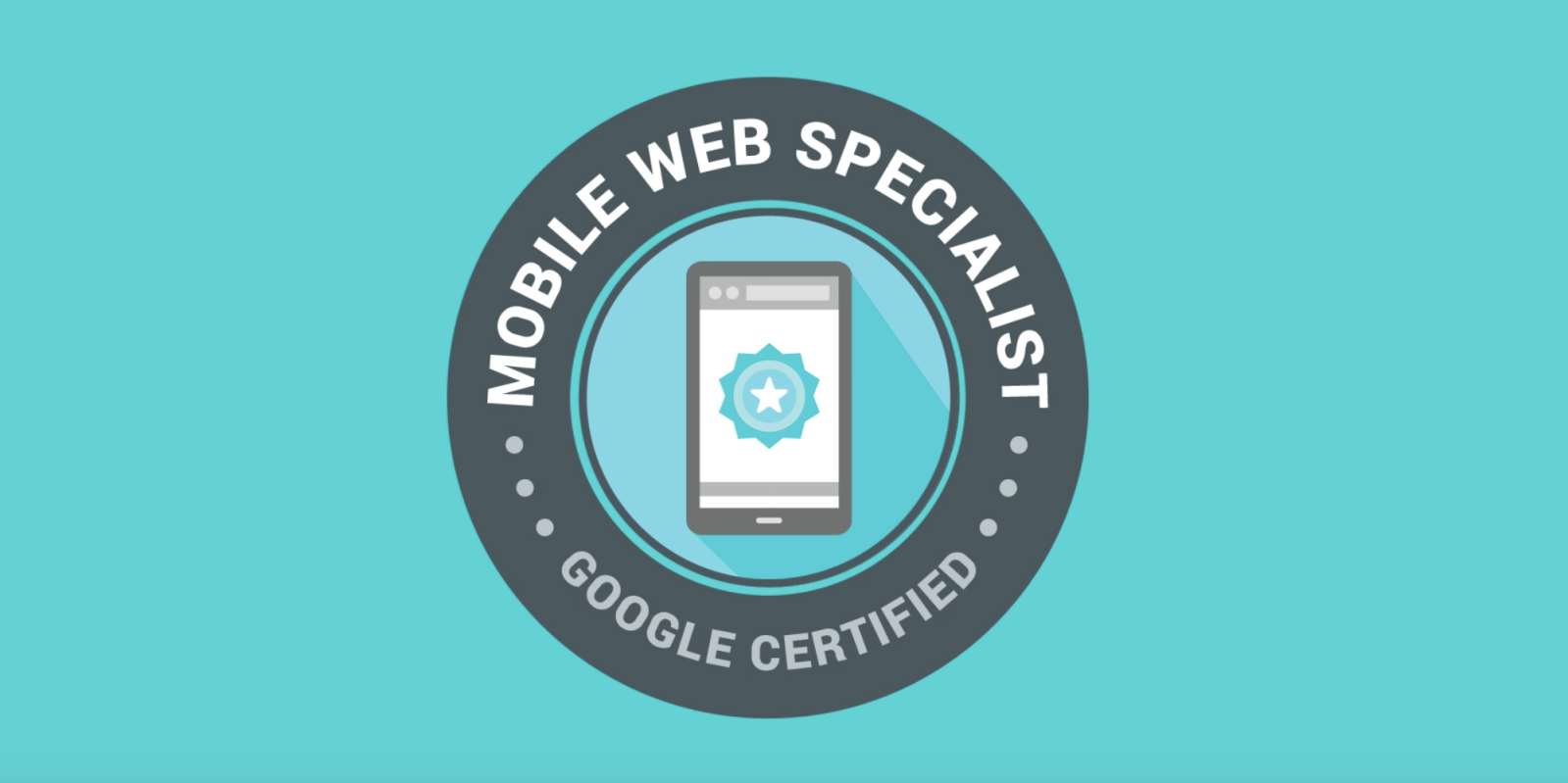 Googles Mobile Web Specialist Certification Aims To Help Web