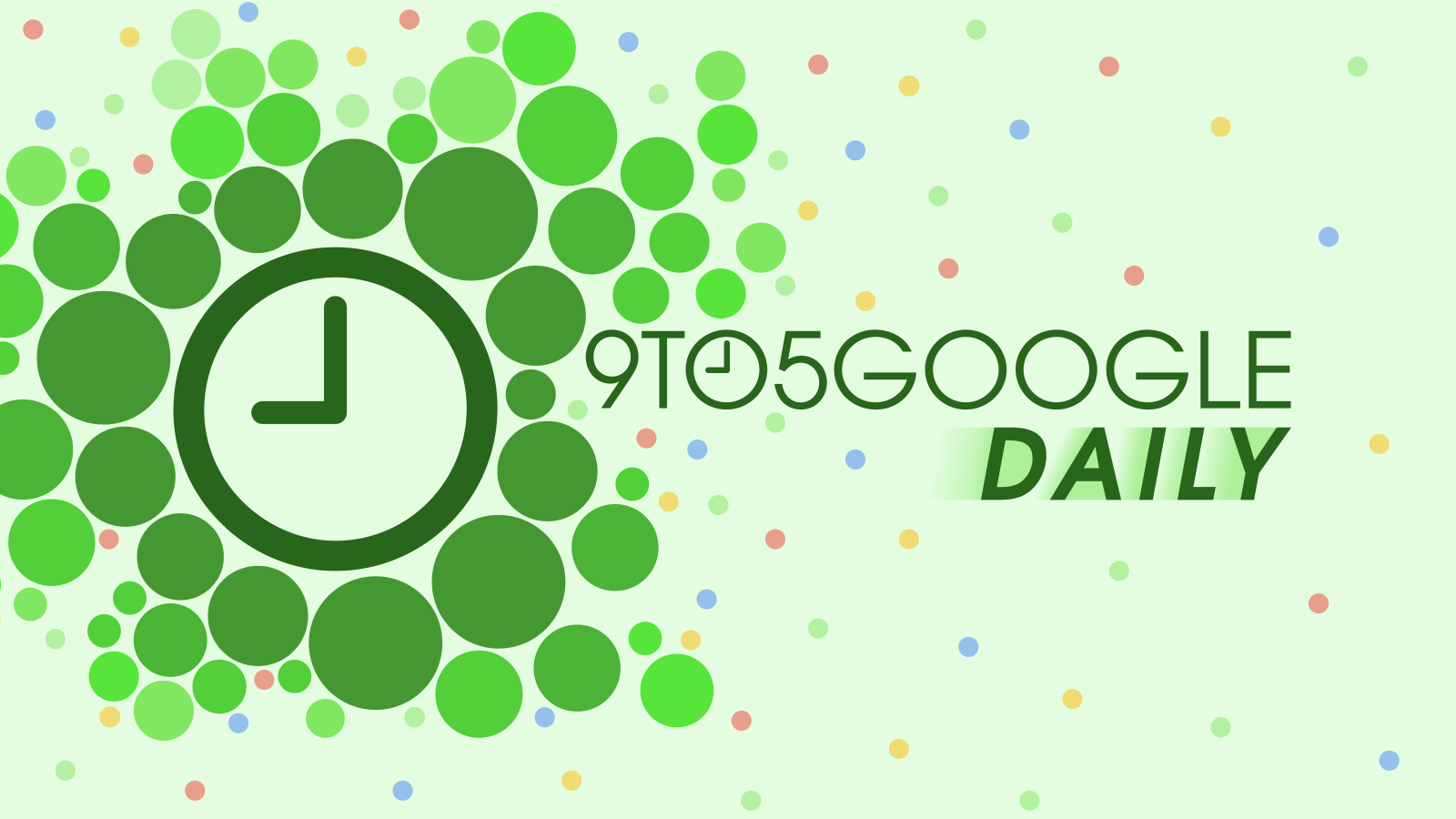 9to5Google Daily 372: Android's answer to AirDrop gets a new name and Android Auto surpasses 100 million downloads