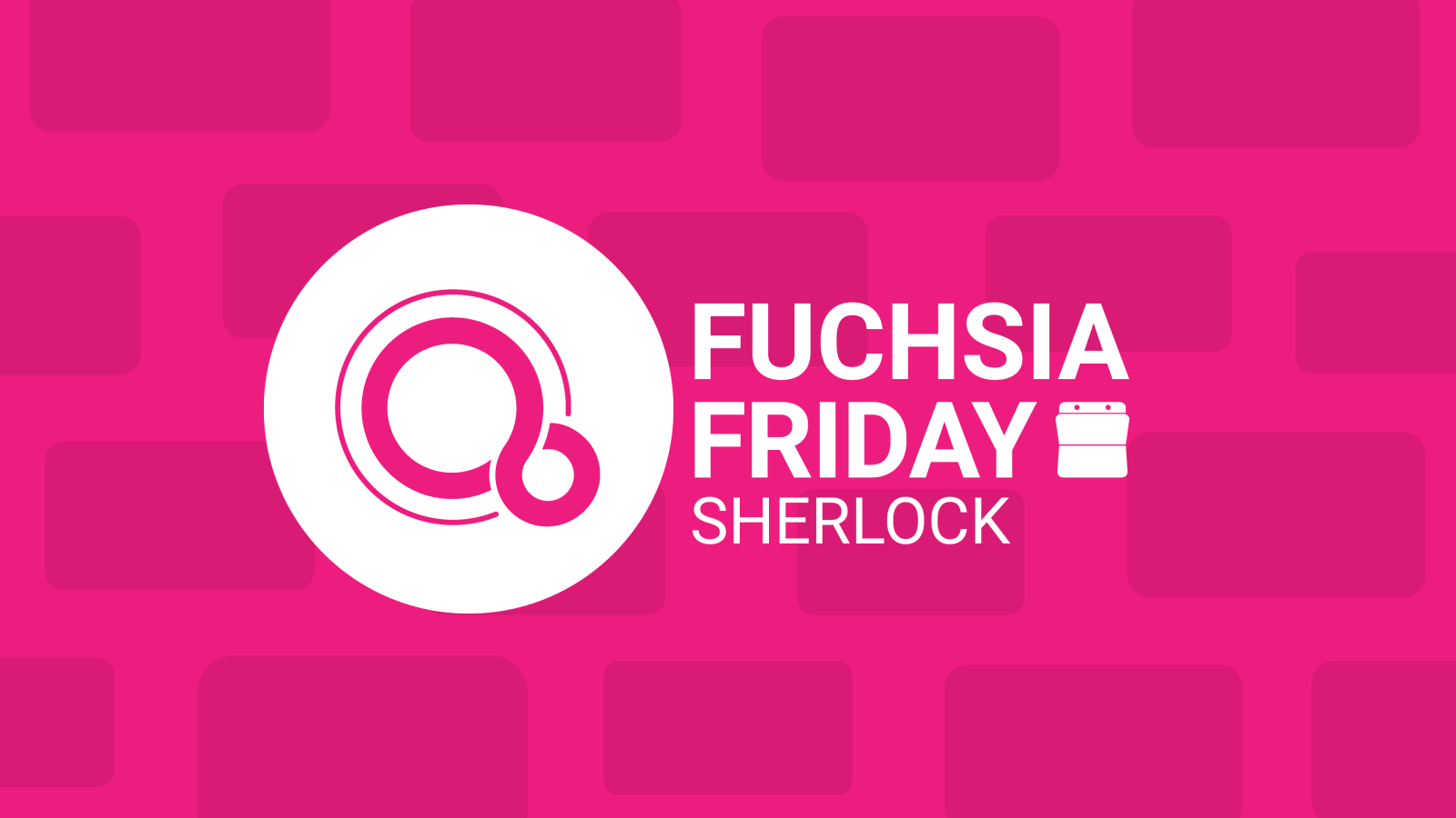 fuchsia friday new sherlock prototype offers more questions than answers