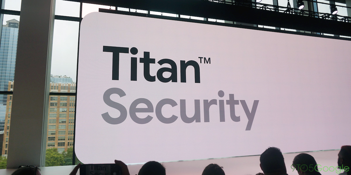 Pixel 3: How the Titan M chip makes it so secure - 9to5Google