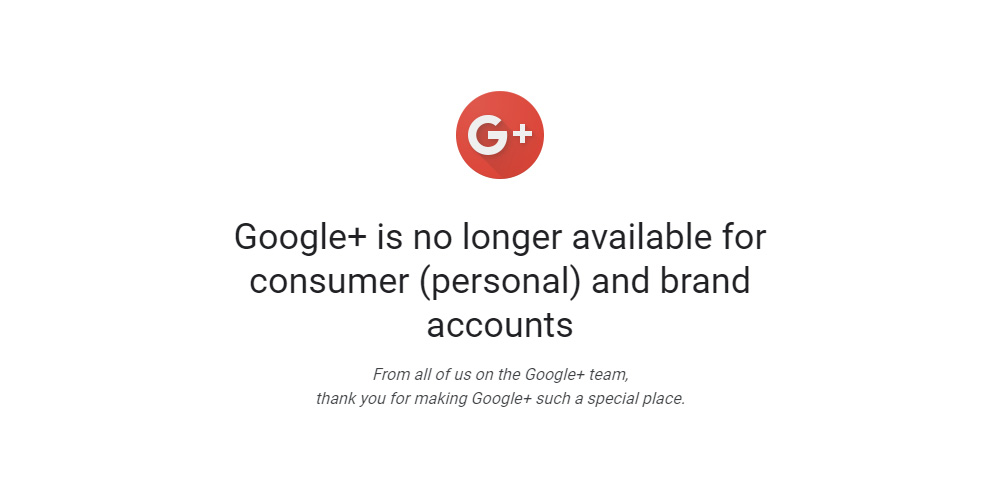 RIP: Google+ is officially dead as Google pulls the plug on