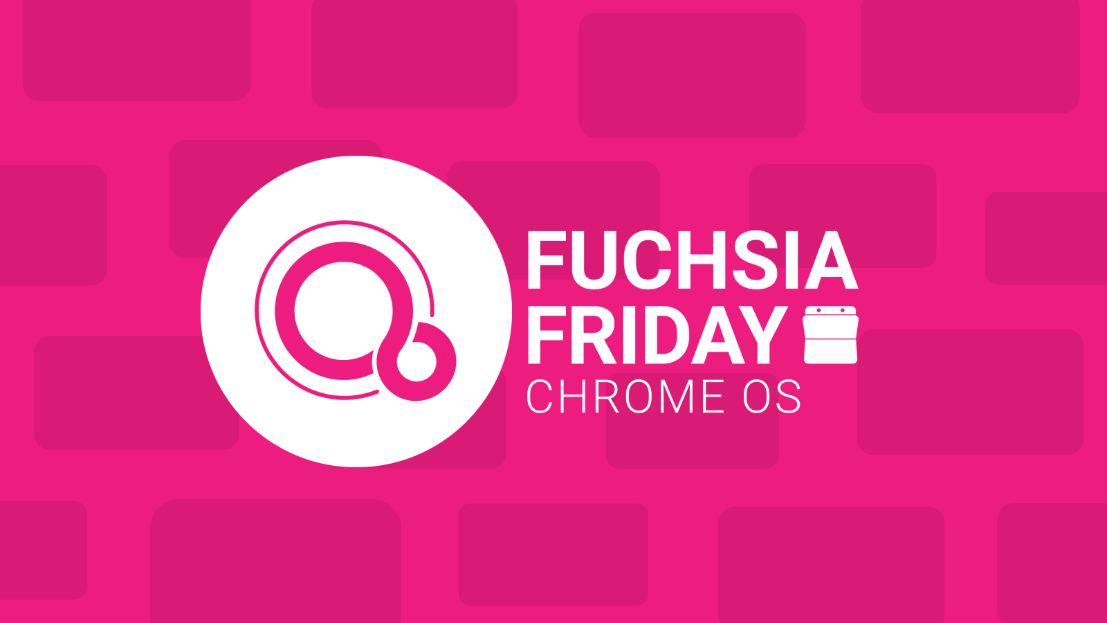 Fuchsia Friday: Android, Linux apps, and Fuchsia's close relationship w/ Chrome OS