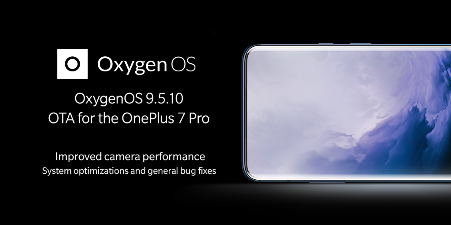 OxygenOS 9 5 10 for OnePlus 7 Pro brings major hotfixes