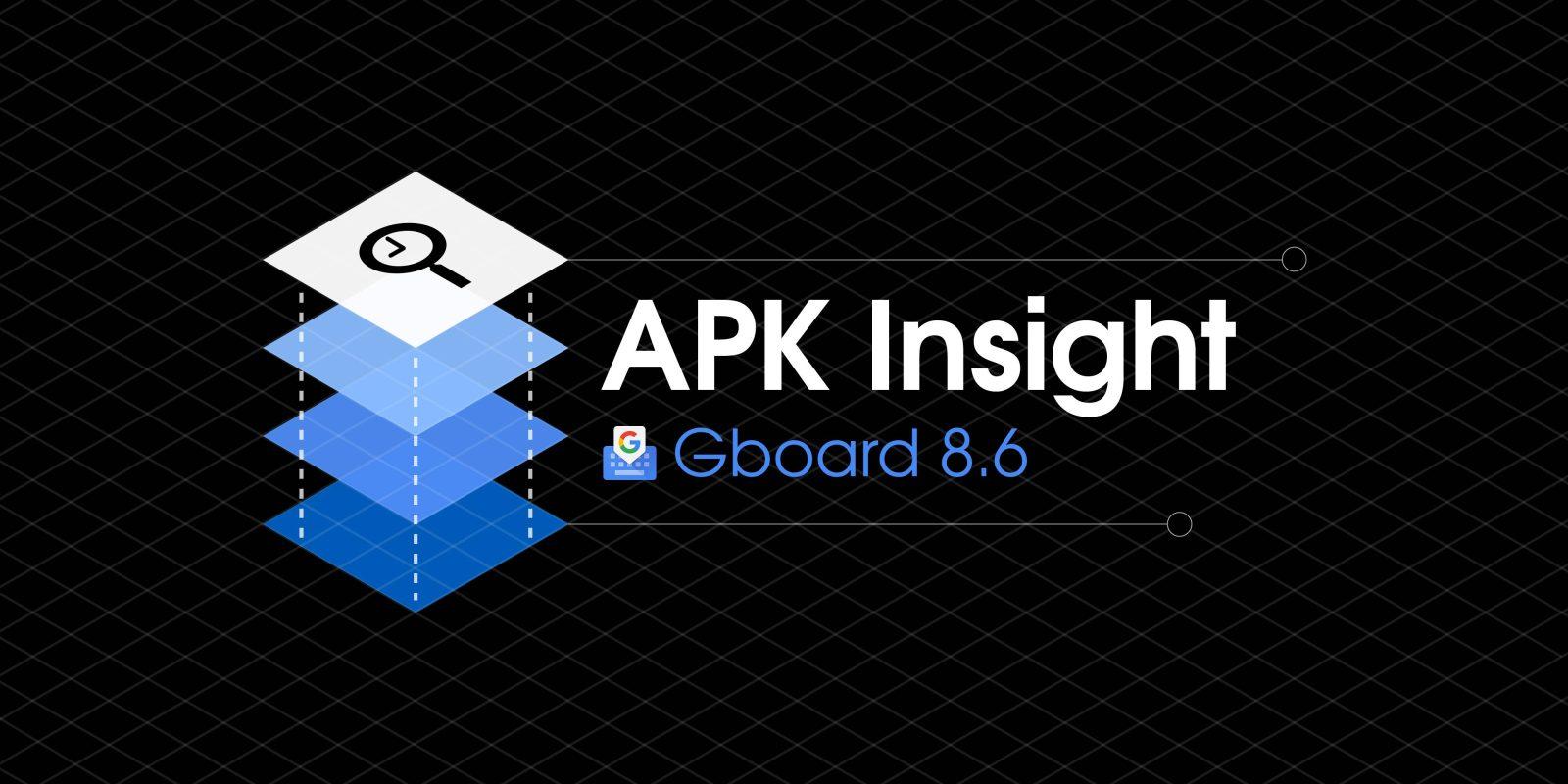 Gboard 8 6 preps 'Symbols keyboard,' sticker redesign, and