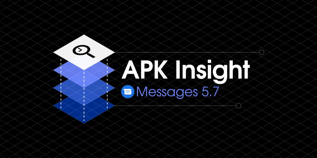 Google Messages 5.7 preps reacting to messages - 9to5Google