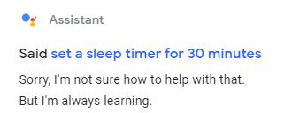 google assistant sleep timer not working