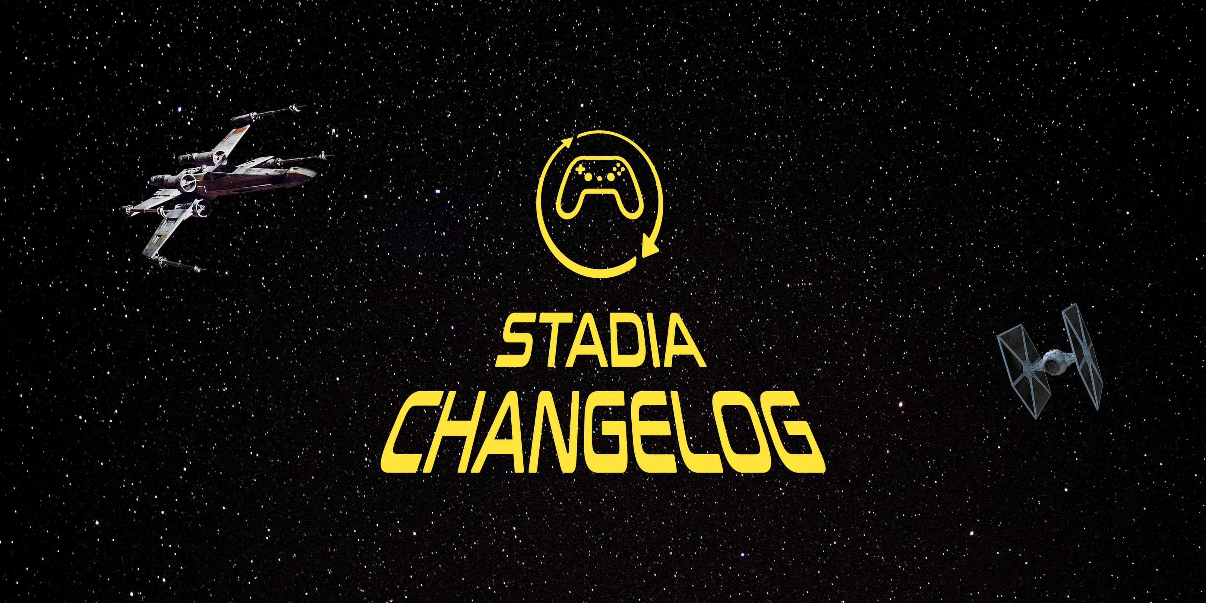 Stadia Changelog: Ubisoft is making a Star Wars game, Immortals and Valhalla updates, more